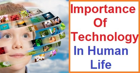The Role of Technology in Human Life